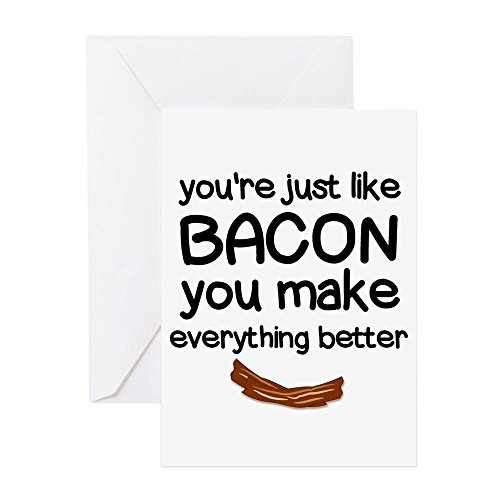 CafePress You Are Just Like Bacon Greeting Cards Greeting Card, Note Card, Birthday Card, Blank Inside Matte