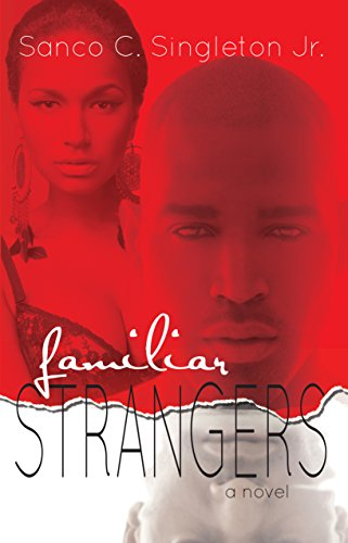 Familiar Strangers by [Singleton Jr, Sanco C.] Read now on amazon