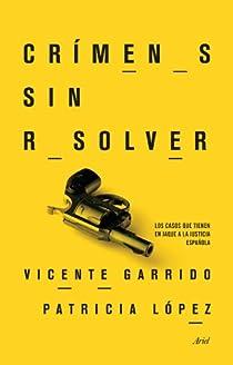 Crímenes sin resolver par Garrido Genovés