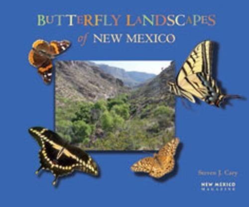 - Butterfly Landscapes of New Mexico