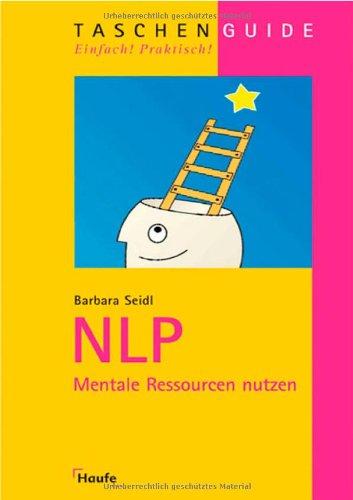 NLP: Mentale Ressourcen nutzen