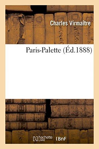 Paris-Palette (Histoire) (French Edition)