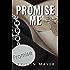 Promise Me (Trust Series Book 3)