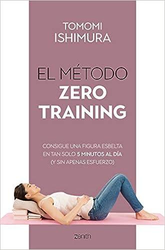 El método Zero Training de Tomomi Ishimura