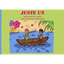 JUSTE UN (French Edition)