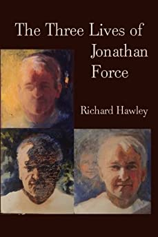 The Three Lives Of Jonathan Force