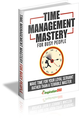 Life Hacks - Time Management Mastery For Busy People (English Edition)