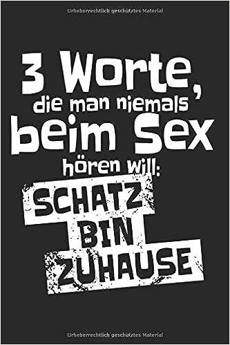 Sprüche sex willst du Willst du