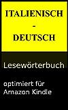 Italienisch - Deutsch Lesewörterbuch (Lesewörterbücher 4)