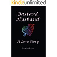 Bastard Husband: A Love Story