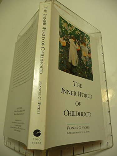 The Inner World of Childhood: A Study in Analytical Psychology