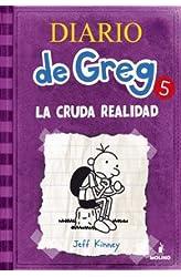 Descargar gratis Diario De Greg 5: La Cruda Realidad en .epub, .pdf o .mobi