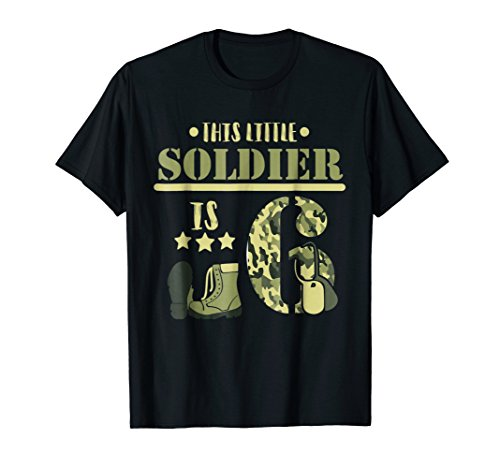 Kids This Little Soldier Is 6 T-Shirt Camo 6 Years Old Gift