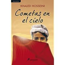 Cometas en el cielo (Novela) (Spanish Edition)