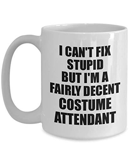 Costume Attendant Mug I Can't Fix Stupid