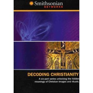 Decoding Christianity - Complete Six Part Mini Series Unlocking the Hidden Meanings of Chistian Images and Rituals : Damned and Saved , Angels , Secrecy Symbols Mystery , Miracles , Faith Divided - Smithsonian Networks ()