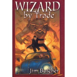 Wizard By Trade (The Dresden Files, #4-5) 0739465813 Book Cover