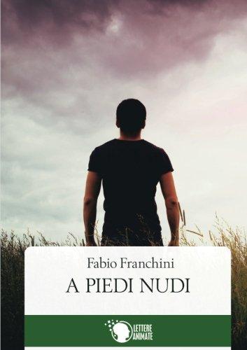 A piedi nudi (Italian Edition)