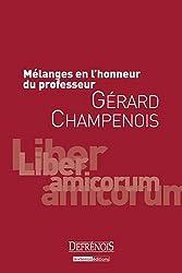 Mélanges en l'honneur du professeur Gérard Champenois