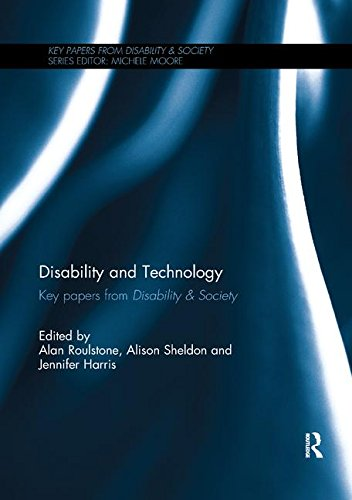 Disability and Technology: Key papers from Disability & Society
