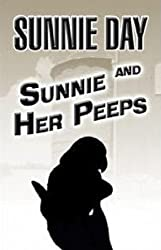 Sunnie and Her Peeps