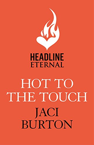 Hot to the Touch (Brotherhood by Fire) (English Edition)