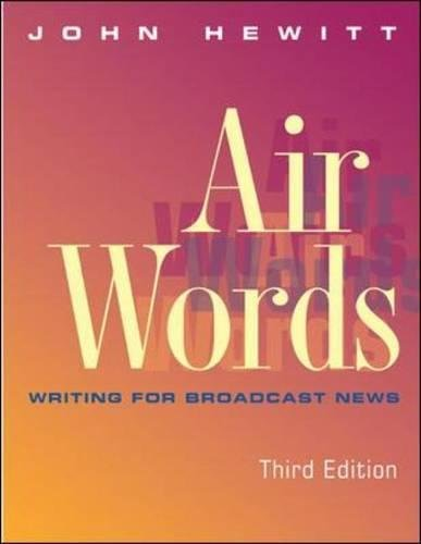 Air Words: Writing for Broadcast News (Air Word)