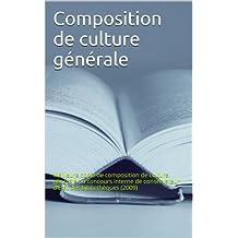 Conservateur d'Etat des bibliothèques: meilleure copie de composition de culture générale (2009) (French Edition)