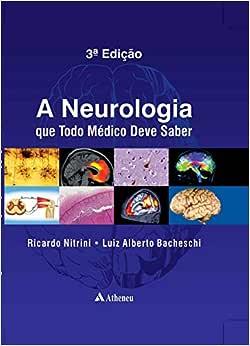 A neurologia que todo médico deve saber - 9788538806240