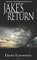 Jake's Return By Liana Laverentz from Zen Moments Book store