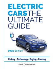 Electric Cars: The Ultimate Guide: 2021 Edition (Colour)