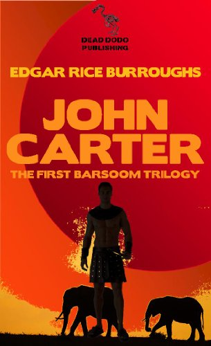 John Carter: The First Barsoom Trilogy: A Princess of Mars; The Gods of Mars; Warlord of Mars (Illustrated Edition)