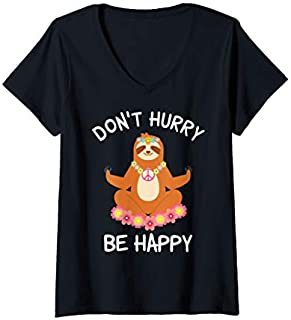 Womens Funny Yoga Pun Sloth Don't Hurry be Happy Hippie Yogi Gift V-Neck