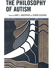 The Philosophy of Autism