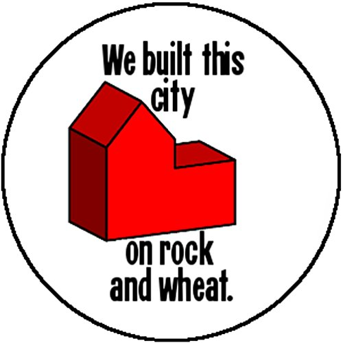 Badge We Built This City On Rock
