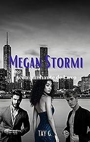 Megan Stormi: Livro 1 - Acompanhante de Luxo