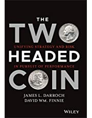 The Two Headed Coin: Unifying Strategy and Risk in Pursuit of Performance