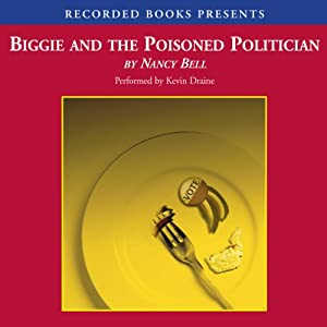 Biggie and the Poisoned Politician Audiobook