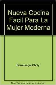 Cocina facil para la mmujer moderna spanish edition - Cocina facil para sorprender ...