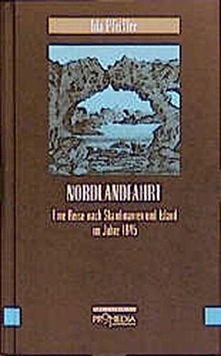 Nordlandfahrt: Eine Reise nach Skandinavien und Island im Jahre 1845 (Edition Frauenfahrten)