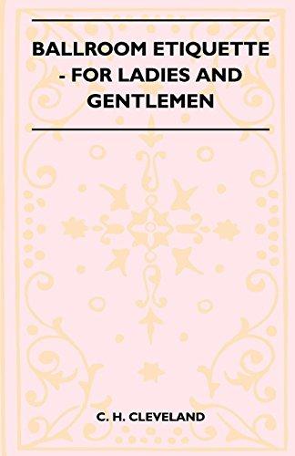 Ballroom Etiquette - For Ladies And Gentlemen