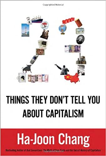 23 Things They Dont Tell You About Capitalism: Amazon.es: Chang, Ha-Joon: Libros en idiomas extranjeros