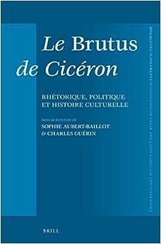 Le Brutus de Cicéron (Mnemosyne, Supplements)