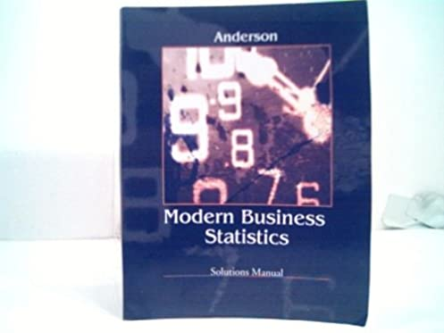 modern business statistics solutions manual amazon com books rh amazon com Modern Business Statistics Answers essentials of modern business statistics solutions manual