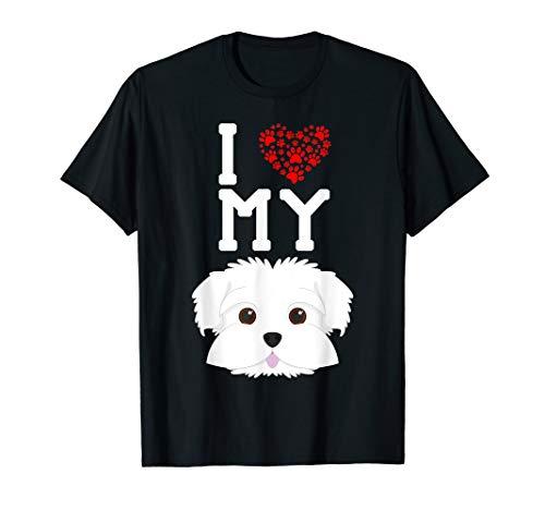 - I Love My Dog - Maltese Animal Lover Best Friend T-Shirt