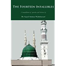 The Fourteen Infallibles: A Compilation of Speeches and Lectures