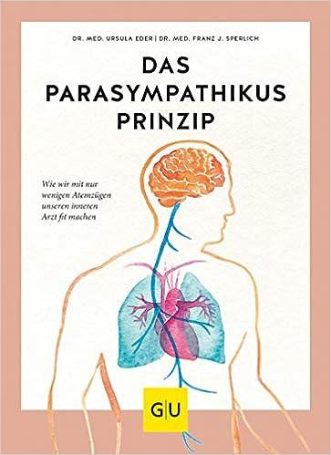 Buch: Das Parasympathikus-Prinzip