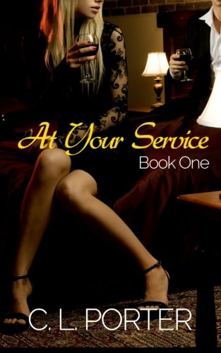 At Your Service - Book One (At Your Service Series) (Volume 1)