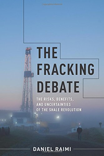 F.r.e.e The Fracking Debate: The Risks, Benefits, and Uncertainties of the Shale Revolution (Center on Globa<br />[W.O.R.D]