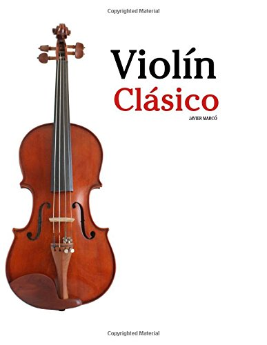 Violín Clásico: Piezas fáciles de Beethoven, Mozart, Tchaikovsky y otros compositores: Amazon.es: Javier Marcó: Libros
